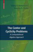 Valery Romanovski,Douglas Shafer,V Romanovski - Center and Cyclicity Problems