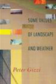 Peter Gizzi,P Gizzi - Some Values of Landscape & Weather