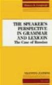 Valentina Zaitseva - Speaker`s Perspective in Grammar & Lexicon Case of Russi