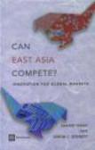 Shahid Yusuf,Simon Evenett,S Yusuf - Can East Asia Compete