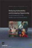 World Bank - Reducing Vulnerability & Increasing Opportunity