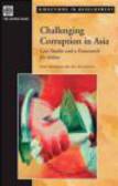 Emil Bolongaita,Vinay Bhargava - Challenging Corruption in Asia