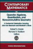 R Doran - Operator Algebras Quantization & Noncommutative Geometry