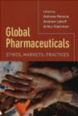 Adriana Petryna,Andrew Lakoff,Arthur Kleinman - Global Pharmaceuticals