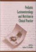Carlos Lifschitz,C Lifschiz - Pediatric Gastroenterology & Nutrition in Clinical Practice