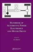 Ali Emadi - Handbook of Automotive Power Electronics & Motor Drives