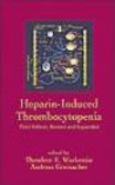 WARKENTIN,GREINACHER - Heparin Induced Thrombocytopenia