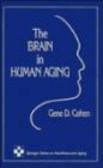 Gene Cohen,G Cohen - Brain in Human Aging