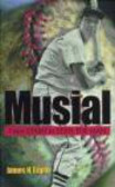James Giglio,J Giglio - Musial From Stash to Stan the Man