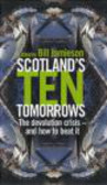 Bill Jamieson - Scotland`s Ten Tomorrows