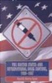 David Bewley Taylor,David Bewley-Taylor - United States & International Drug Control 1909-1997