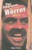 Matt Hills - Pleasures of Horror