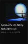 Daniel Meyer-Dinkgrhafe - Approaches to Acting