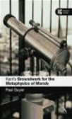 Paul Guyer,P Guyer - Kant`s Groundwork for the Metaphysics of Morals
