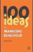 J Young - 100 Ideas for Managing Behaviour