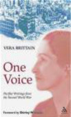 Vera Brittain,H Brittain - One Voice Pacifist Writings form the Second World War Humili