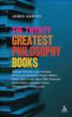 James Garvey,J Garvey - Twenty Greatest Philosophy Books