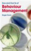 Roger Dunn,R Dunn - Dos and Don`ts of Behaviour Management