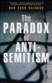 Dan Cohn-Sherbok - Paradox of Anti-Semitism