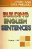 E Hall - Building English Sentences Verbs & Verb Phrases