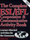 S.Sloan,S. Sloan - Complete ESL/EFL Cooperative & Communic Activity Book