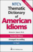Richard Spears,R Spears - NTC`s Thematic Dictionary of American Idioms