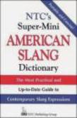 R Spears - NTC`S Super-Mini American Slang Dictionary