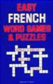 Maurie N. Taylor,M Taylor - Easy French Word Games & Puzzles