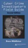 Bruce Middleton,B Middleton - Cyber Crime Investigator`s Field Guide