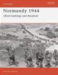 Stephen Badsey,S Badsey - Normandy 1944 Allied Landings & Breakout (C.#1)