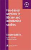 Sylvia Webb,Jules Winterton - Fee-based Services in Library & Information Centres