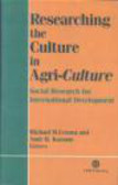 M Cernea - Researching the Culture in Agriculture