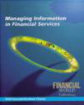 Graham Flower,Phil Fawcett - Managing Informations in Financial Services