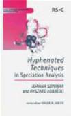 Łobiński - Hyphenated Techniques in Speciation Analysis