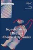 M Pilling - Non-Adiabetic Effects in Chemical Dynamics