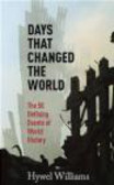 Hywel Williams - Days That Changed the World