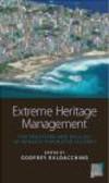 Godfrey Baldacchino - Extreme Heritage Management
