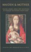 Margaret Miles - Maiden & Mother Devotions to BVM Troughout Year