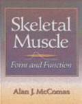 Alan J. McComas - Skeletal Muscle Form & Function