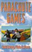 Dale Lefevre,Todd Strong - Parachute Games