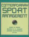 Janet Parks,Beverly R.K. Zanger,Jerome Quarterman - Contemporary Sport Management