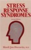 Mardi Horowitz,J Horowitz - Stress Response Syndromies 2e