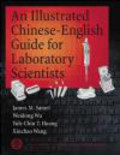 James Samet,Xin Chao Wang,Weidong Wu - Illustrated Chinese-English Guide for Laboratory Scientists