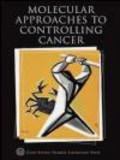 Stillman - Molecular Approaches to Controlling Cancer