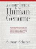 Stewart Scherer,S Scherer - Short Guide to the Human Genome