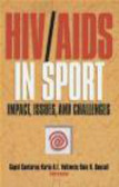 Dale Bonsall,Karin Volkweijn-Caplan,Gopal Sankaran - Hiv Aids In Sport