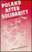 B Misztal - Poland After Solidarity Social Movements Versus the State