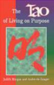 Andre de Zanger,Judith Morgan,Andre De Zanger - Tao of Living on Purpose