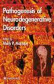 Mattson - Pathogenesis of Neurodegenerative Disorders