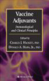 Charles Hackett,Donald Harn Jr - Vaccine Adjuvants Immunological & Clinical Principles